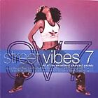 Street Vibes - , Vol. 7 (2001)