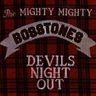 The Mighty Mighty Bosstones - Devils Night Out (1998)