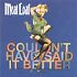 CD: Meat Loaf - Couldn't Have Said It Better (2003) Meat Loaf, 2003