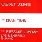 Cabaret Voltaire - Drain Train /The Pressure Company The (1988)