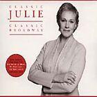 Classic Julie: Classic Broadway (2001)