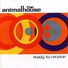 The Animalhouse - Ready to Receive (2000)