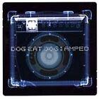 Dog Eat Dog - Amped (1999)