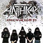 Anthrax - Attack of the Killer B's (Parental Advisory, 1994)