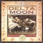 Delta Moon - Live (Live Recording, 2004)