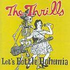 The Thrills - Let's Bottle Bohemia (2004)