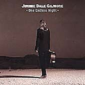 One-Endless-Night-Gilmore-Jimmie-Dale-CD