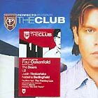 Paul Oakenfold - Perfecto Presents...The Club (Mixed by , 2005)