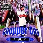 B.G. - Chopper City in the Ghetto (Parental Advisory, 2003)