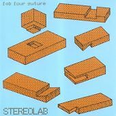 STEREOLAB 'FAB FOUR SUTURE' NEW CD - FREE 1ST CLASS POST