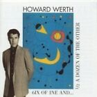 Howard Werth - Six of One and a Half Dozen of the Other (2002)