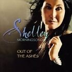 Shelley Morningsong - Out of the Ashes (2006)
