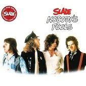 Slade CD Album Nobody's Fools New Sealed Free p+p