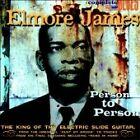 Elmore James - Person to Person (2004)