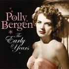 Polly Bergen - Early Years (Digitally Remastered, 2007)