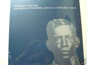 Charley-Patton-LP-Electricially-Rec-Jesus-I-A-NEW-OVP-1929-2009