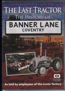 FERGUSON DVD: THE LAST TRACTOR - HISTORY OF BANNER LANE