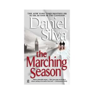 NEW The Marching Season - Silva, Daniel 9780451209320