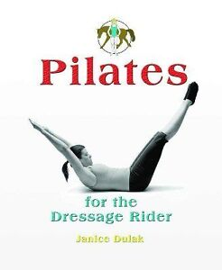 Pilates for the Dressage Rider DVD by Janice Dulak