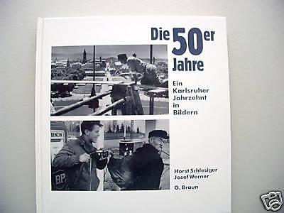 Die 50er Jahre 2002 Karlsruher Jahrzehnt in Bildern (2)