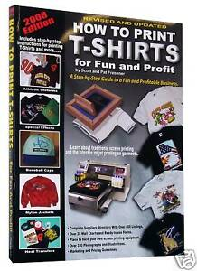 how to screen print t shirts for fun and profit book