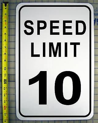 "SPEED LIMIT 10 MPH SIGN 12"" X 18"" ALUMINUM"