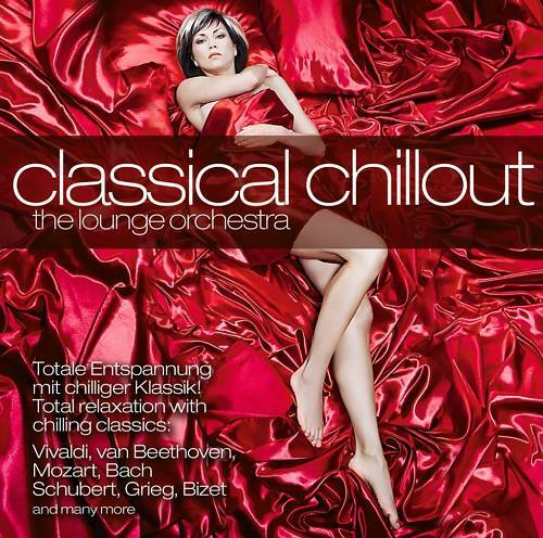 CD Classical Chillout von The Lounge Orchestra
