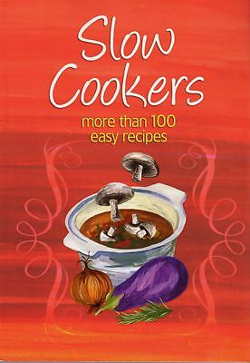 Slow Cookers / More Than 100 Easy Recipes By Bay Books (2010)