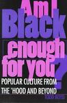 Am I Black Enough for You by Todd Boyd (1997, Paperback)