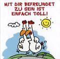 Mit Dir befreundet zu sein ist einfach toll! von Alexander Holzach (2010, Gebundene Ausgabe)
