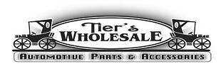 Tiers Wholesale Automotive Parts