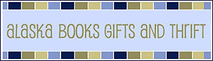 Alaska Books Gifts and Thrift