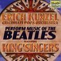 Perform Music Of The Beatles von Erich Kunzel (2001)