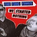 We Started Nothing von The Ting Tings (2008)