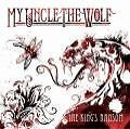 The King's Ransom EP von My Uncle The Wolf (2009)