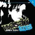 Wasabi Tunes Vol.1 von Alex (Mixed By) Bau (2009)