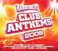 Club Anthems 2008 von Various Artists (2008)