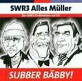 SWR3 Alles Müller - Subber Bäbby! - CD - NEUWERTIG