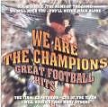 We Are The Champions von Great Football Hits (2001)