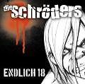 Endlich 18 von Die Schröders (2008)