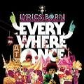 Everywhere At Once von Lyrics Born (2008)