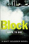 Hope-To-Die-Matt-Scudder-Mystery-By-Lawrence-Block
