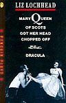 Mary Queen of Scots Got Her Head Chopped Off-ExLibrary