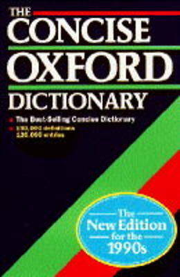 The Concise Oxford Dictionary of Current English, , Excellent Book