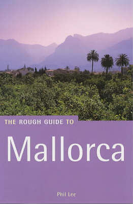 """AS NEW"" Mallorca: The Rough Guide (Rough Guide Travel Guides), Lee, Phil, Book"
