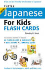 Tuttle More Japanese for Kids Flash Cards by Timothy G. Stout (Kit, 2009)