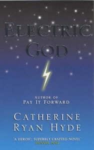 Electric God, Hyde, Catherine Ryan, Very Good Book