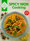 Spicy Wok Cooking by J B Fairfax  Press Pty Ltd (Paperback, 1993)