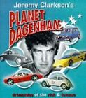 Jeremy Clarkson's Planet Dagenham: Drivestyles of the Rich and Famous by Jeremy Clarkson (Hardback, 1998)