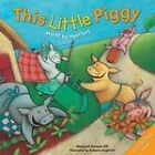This Little Piggy: A Lift the Flap Picture Book by Margaret Bateson-Hill (Paperback, 2009)